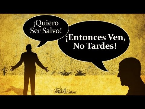 &#8220;Quiero Ser Salvo!&#8221; Entonces Ven, No Tardes!