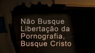 No Busque Libertao da Pornografia, Busque Cristo