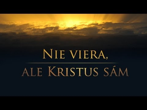 Nie viera, ale Kristus sm