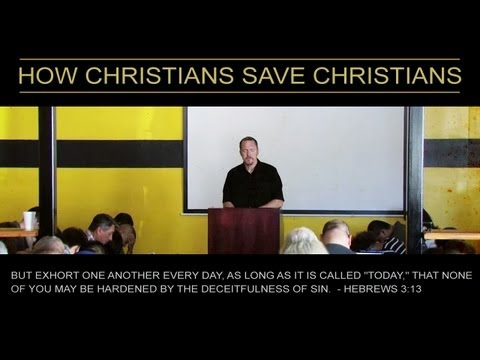 How Christians Save Christians