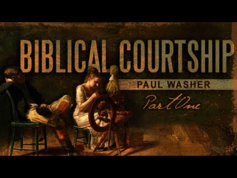 Biblical Courtship Session #1: Introduction