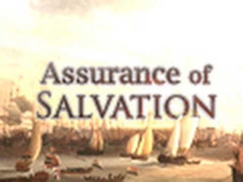 Having Assurance of Salvation