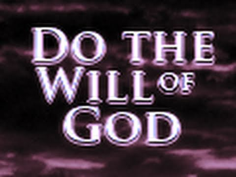 True Christians Do the Will of God
