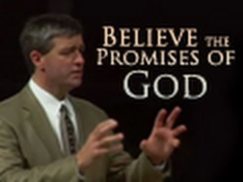 Believe the Promises of God