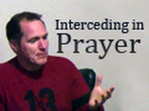 Interceding in Prayer