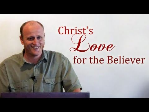 Christ&#8217;s Love for the Believer