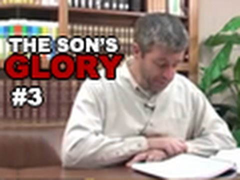 The Son's Glory Session 3