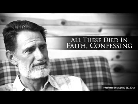 All These Died In Faith, Confessing