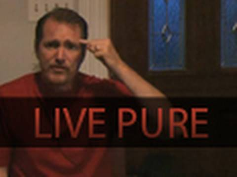 Live Pure. Free from Pornography and Lustful Thoughts
