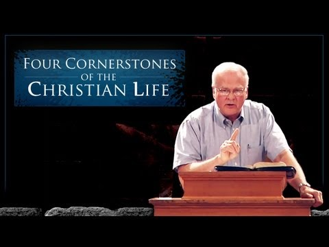Four Cornerstones of the Christian Life