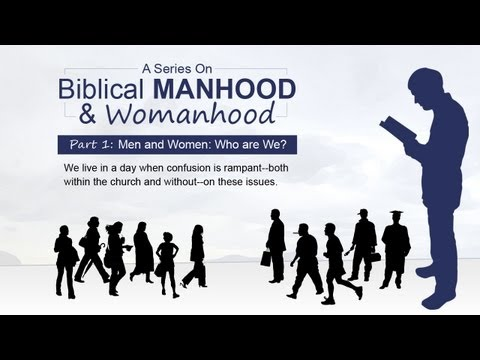 Men and Women: Who are We? (Part 1)