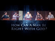 How Can A Man Be Right With God?