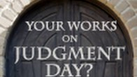 What will my Small Works Count for on Judgment Day?