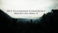 2013 Fellowship Conference | Love to God and Love to Men