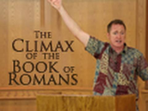 The Climax of the Book of Romans