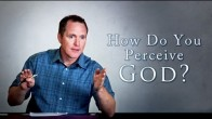 How Do You Perceive God?