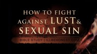 How to Fight Against Lust and Sexual Sin