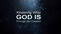 Knowing Who God Is Through His Creation