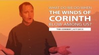 What Do We Do When the Winds of Corinth Blow Among Us?