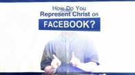 How Do You Represent Christ on Facebook?
