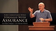 For Christians Who Struggle With Assurance