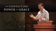 The Convicting Power of Grace
