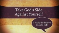 Take God's Side Against Yourself