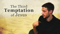 The Third Temptation of Jesus